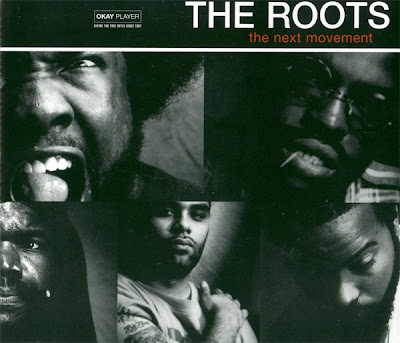 The Roots – The Next Movement (Promo CDS) (1999) (FLAC + 320 kbps)