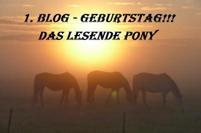 http://das-lesende-pony.blogspot.de/2014/01/1-blog-geburtstag.html