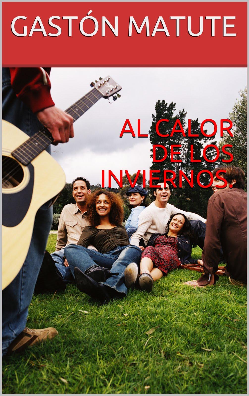 AL CALOR DE LOS INVIERNOS