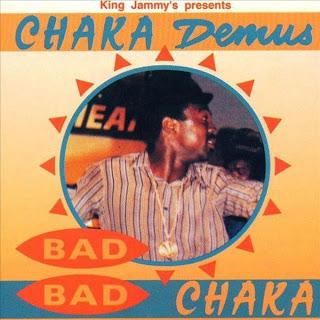 Chaka Demus - Bad Bad Chaka