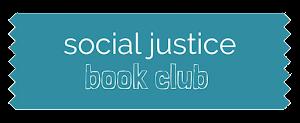 Social Justice Book Club