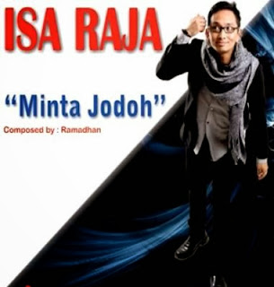 Download Lagu Isa Raja - Minta Jodoh Mp3