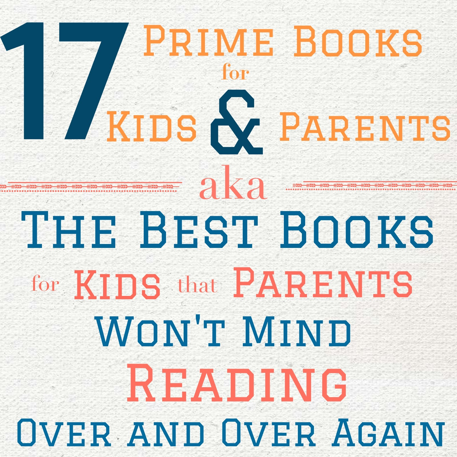17 of the best books that kids love and parents will enjoy reading over and over again.  They are just as fun for parents as they are the kids.  Picture Books. Fiction. Alohamora Open a Book http://alohamoraopenabook.blogspot.com/