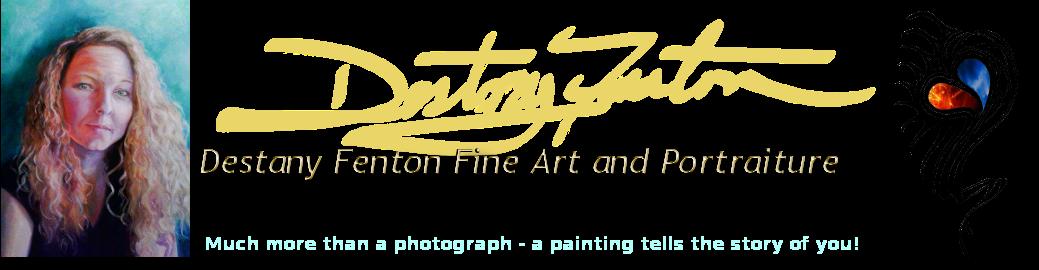 Destany Fenton Fine Art and Portraiture