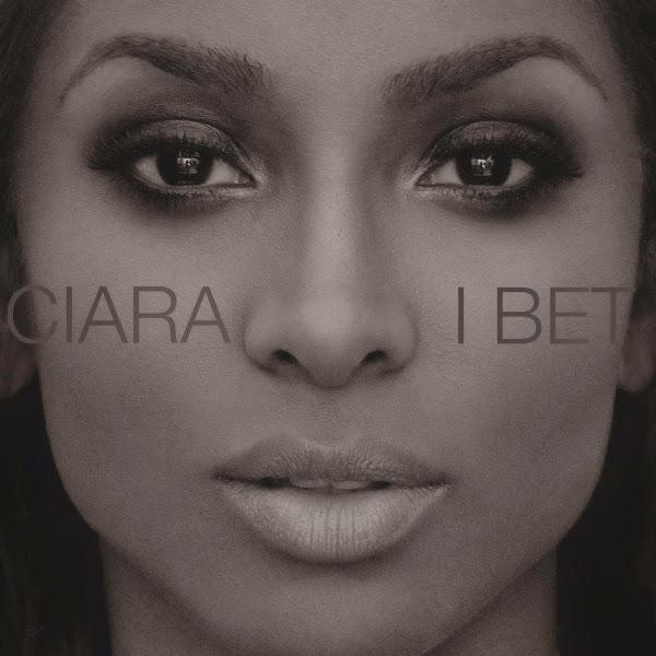 Ciara - I Bet - Single Cover