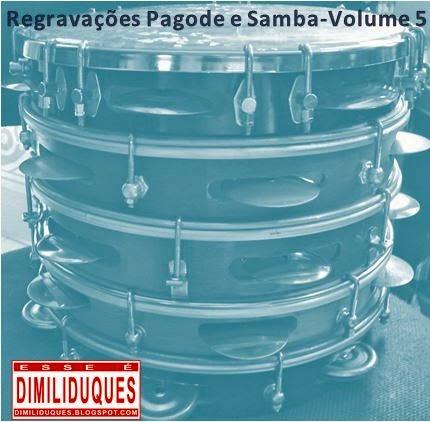 http://www.4shared.com/rar/b6b_ZUkFba/Pagode_Samba_Regravaes_volume_.html?