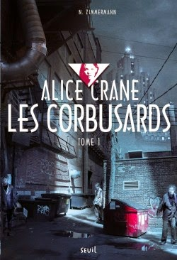 http://lesreinesdelanuit.blogspot.fr/2015/01/alice-crane-t1-les-corbusards-de-nm.html