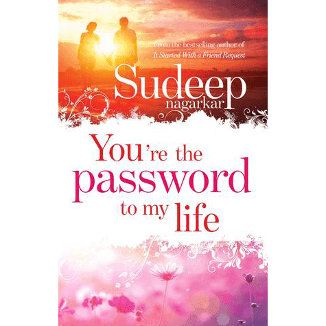 You're the Password to My Life (Sudeep Nagarkar) - Review