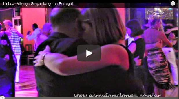 http://www.airesdemilonga.com/es/home/todos-los-videos/viewvideo/941/milongas-de-buenos-aires-y-el-mundo/lisboa-milonga-graca-tango-en-portugal