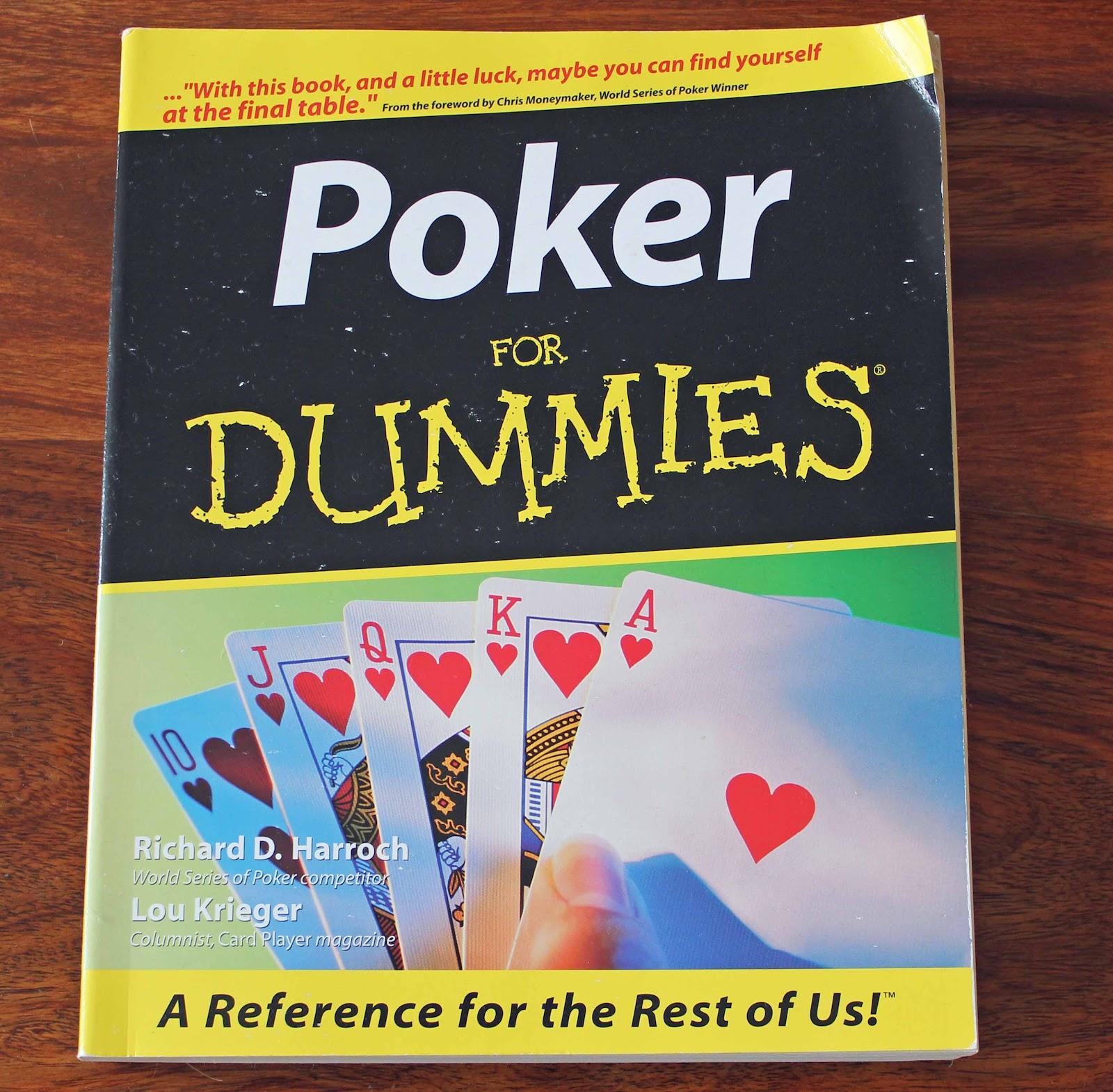 http://2.bp.blogspot.com/-ie42SDXY8M0/T6bgnf0F3iI/AAAAAAAAAAw/wWwdIjaCO3A/s1600/Poker%2Bfor%2BDummies.jpg