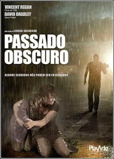 Passado Obscuro – Dublado – 2011 – Filme Online