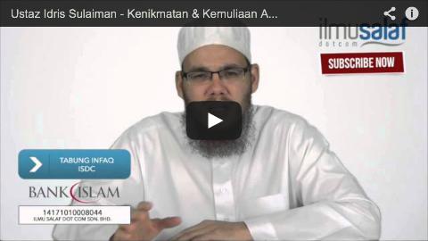 Ustaz Idris Sulaiman – Kenikmatan & Kemuliaan Arak Syurga dengan Bau yang Cukup Harum