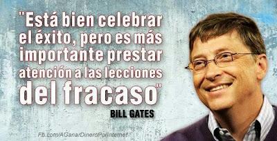 Bill Gates Está bien celebrar el éxito, pero es más importante prestar atención a las lecciones del fracaso.