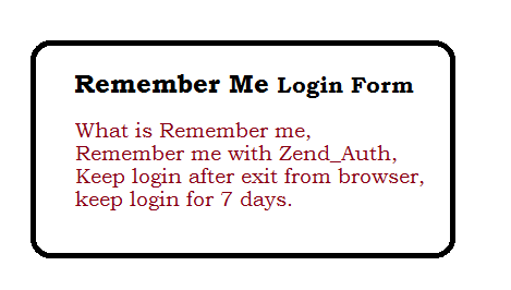 Zend Framework Remember me login Form
