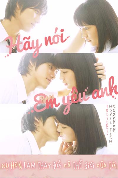 Hãy Nói Em Yêu Anh - Say 'I Love You' - 2014