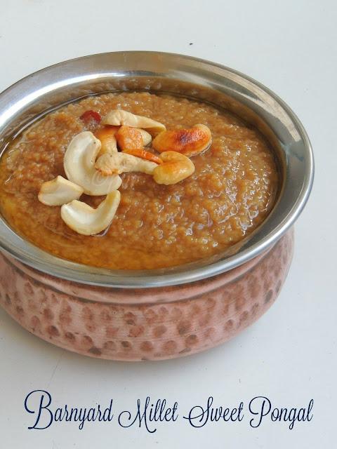 Barnyard Millet Sweet Pongal,Kuthiravali Sakkarai Pongal