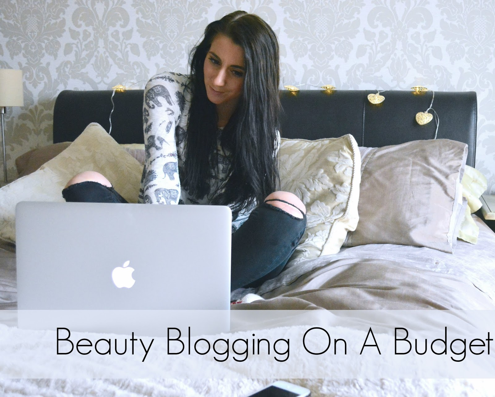 Beauty Blogging On A Budget - My Top Post Ideas, Beauty Reviews, Beauty Tags, Wish Lists, Purse Friendly Blogging Ideas, Beauty Blogger