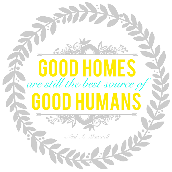 Good Homes, Good Humans {Printable} from Blissful Roots