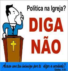 Chega de Política na igreja!