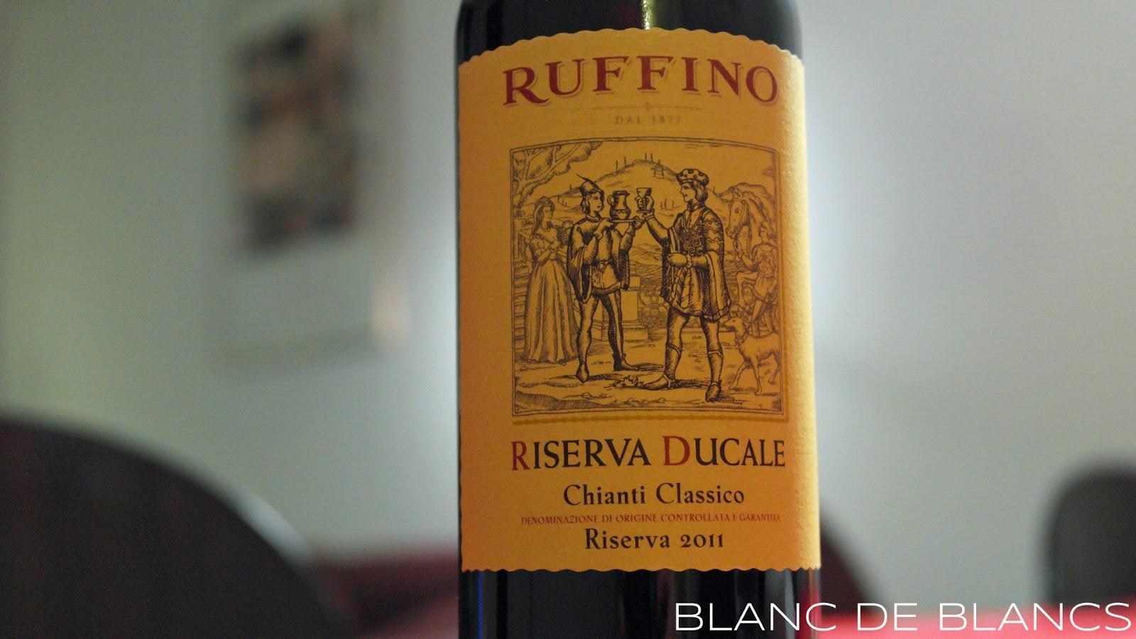 Ruffino Riserva Ducale Chianti Classico 2011 - www.blancdeblancs.fi