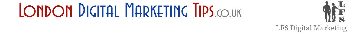 London Digital Marketing Tips