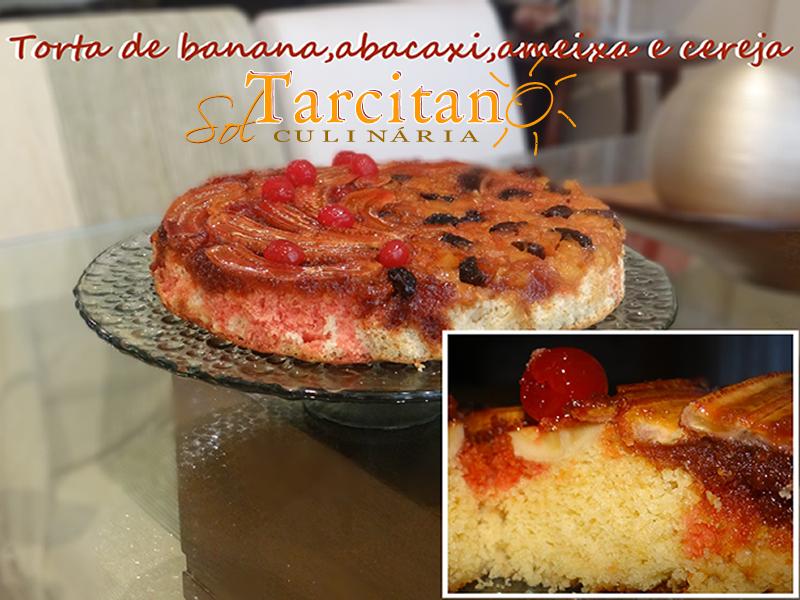 Enfeite De Torta ~ Na Cozinha Da Sol Tarcitano Torta de Banana,Abacaxi,Ameixa e Cereja