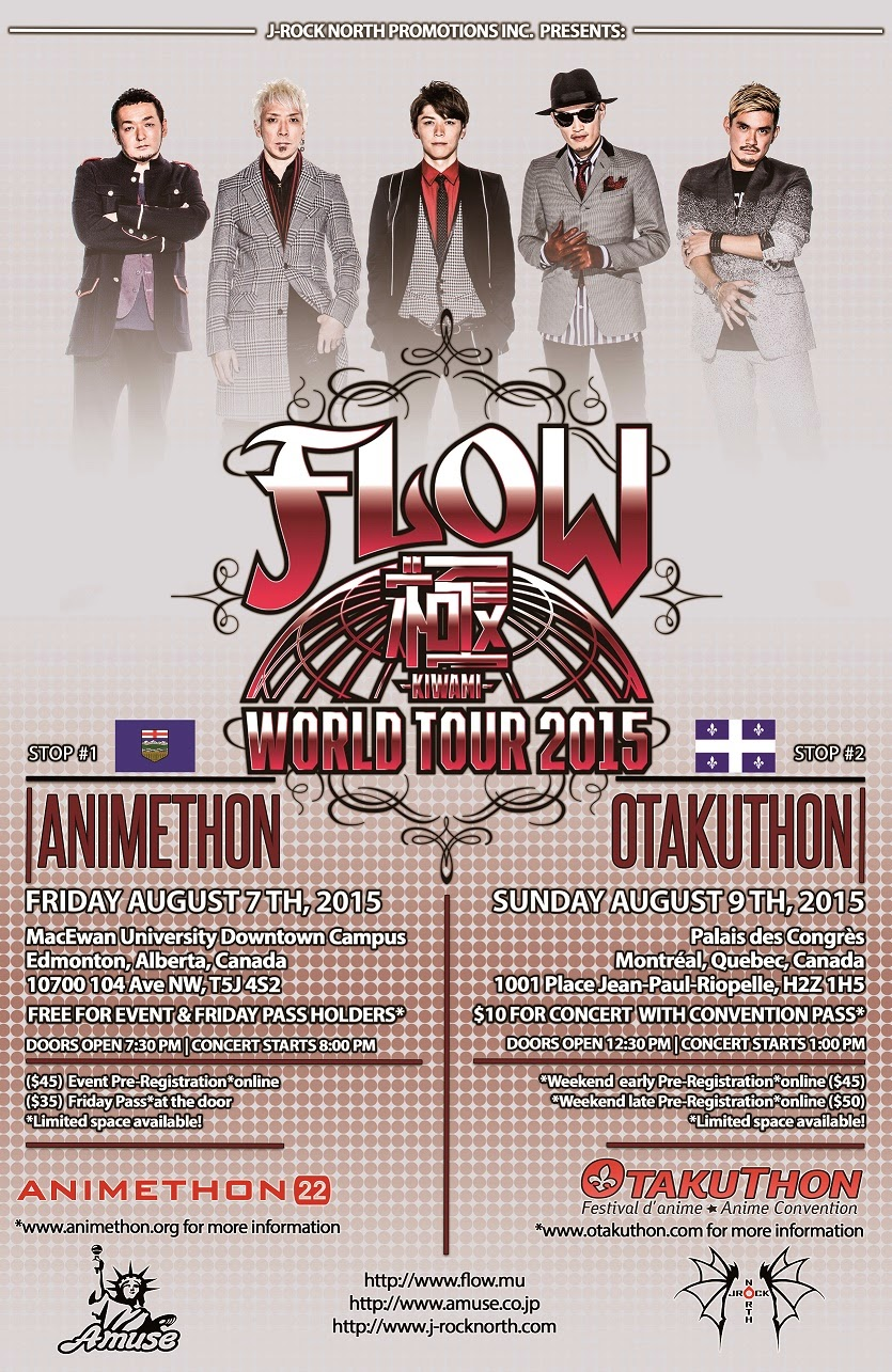 J-rock North Promotions Presents: FLOW At Animethon 22 AND Otakuthon 2015‏!