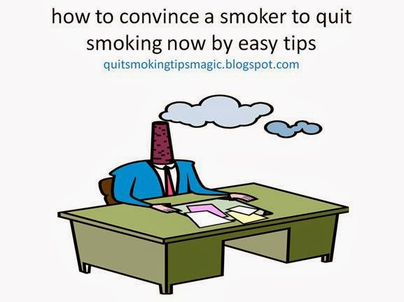 convince someone to stop smoking essay A list of 68 catchy no smoking slogans for fighting the cause of smoking these taglines are targeted towards bringing attention to the harmful chemicals and long term effects of smoking cigarettes.