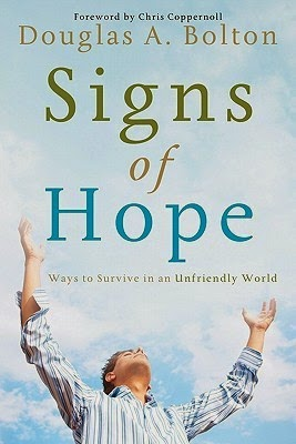 http://www.amazon.com/Signs-Hope-Survive-Unfriendly-World-ebook/dp/B0083LUGVG/ref=la_B0060RMVQ8_1_1?s=books&ie=UTF8&qid=1395440475&sr=1-1