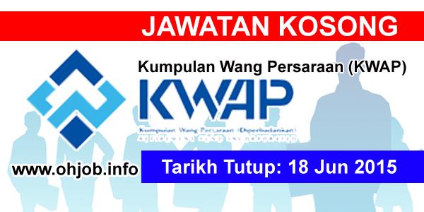 Jawatan Kerja Kosong Kumpulan Wang Persaraan (KWAP) logo www.ohjob.info jun 2015