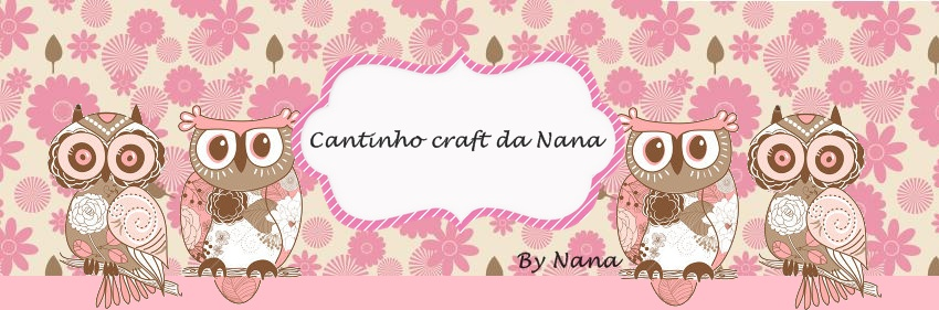 Cantinho craft da Nana