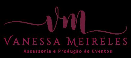 Vanessa Meireles - Assessoria e Produção de Eventos