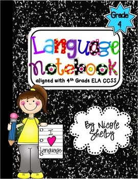 http://www.teacherspayteachers.com/Product/4th-Grade-Language-Interactive-Notebook-aligned-with-the-Common-Core-758907