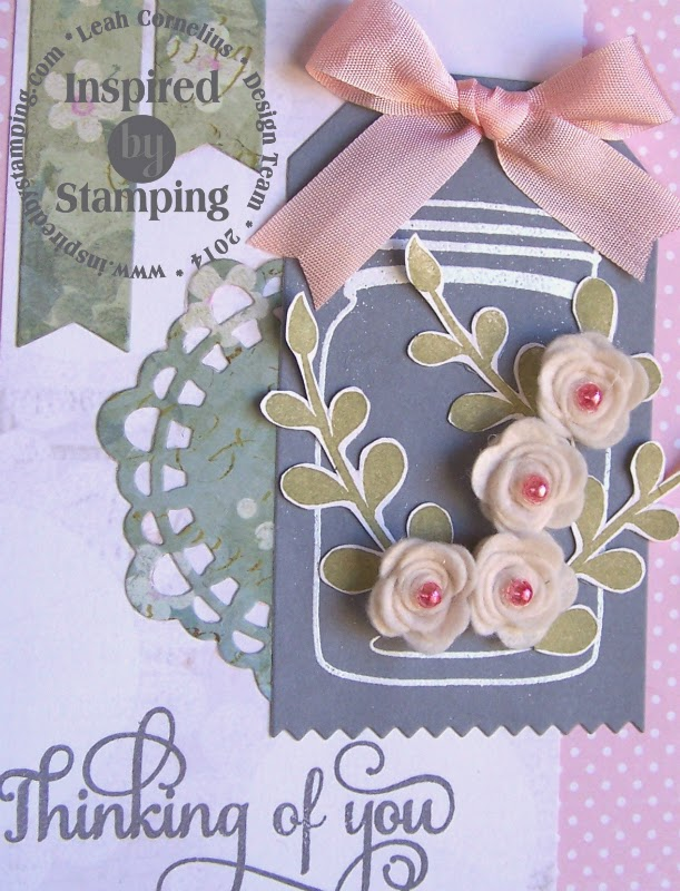 Inspired by Stamping, Leah Cornelius, Everyday Greetings, Mason Jars, Vintage Floral Paper Pad, Thinking of You card