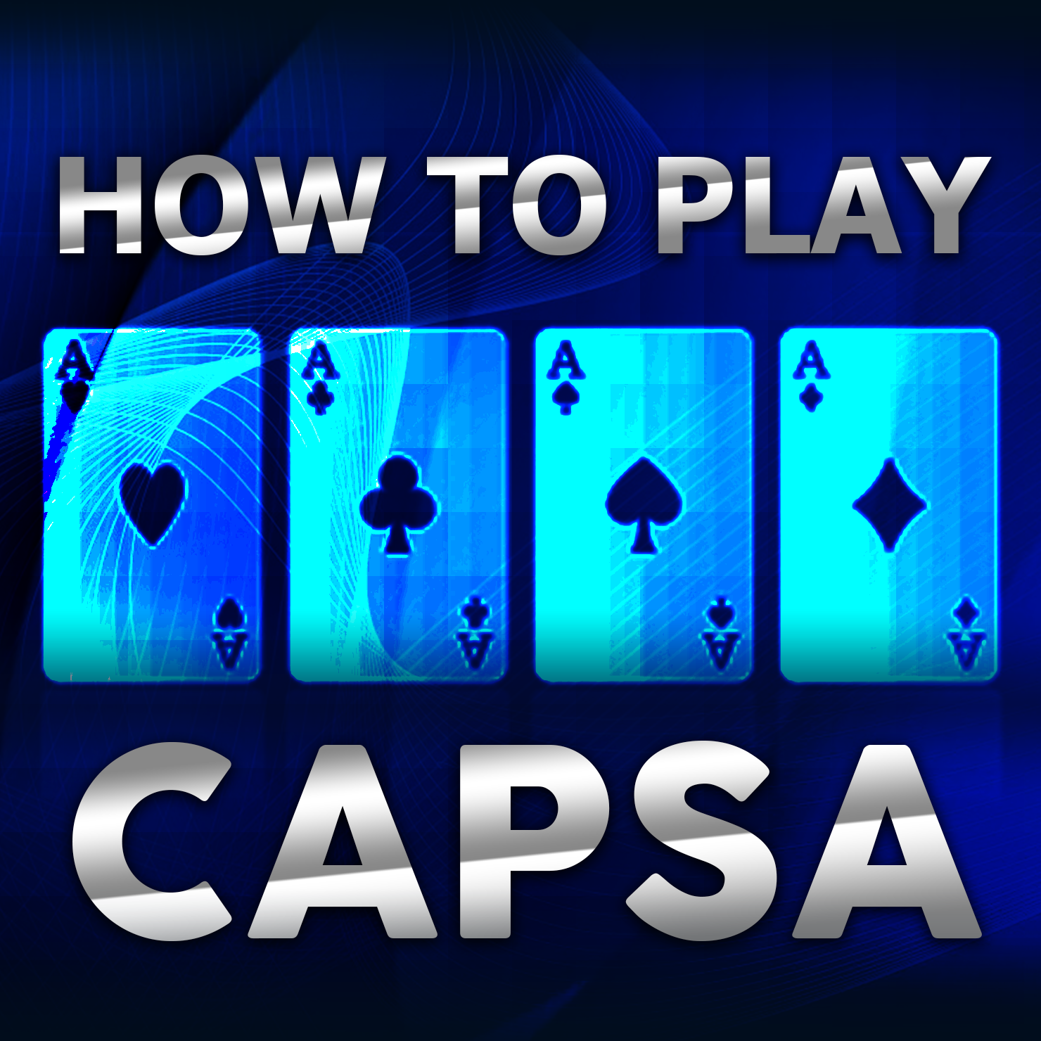 How To Play Capsa