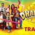 """"""" Dhamaka """" Trailer ."""
