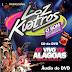 Loz Kuatros - Áudio do DVD 2014 em Alagoas - MEU ARROCHA É 10!!