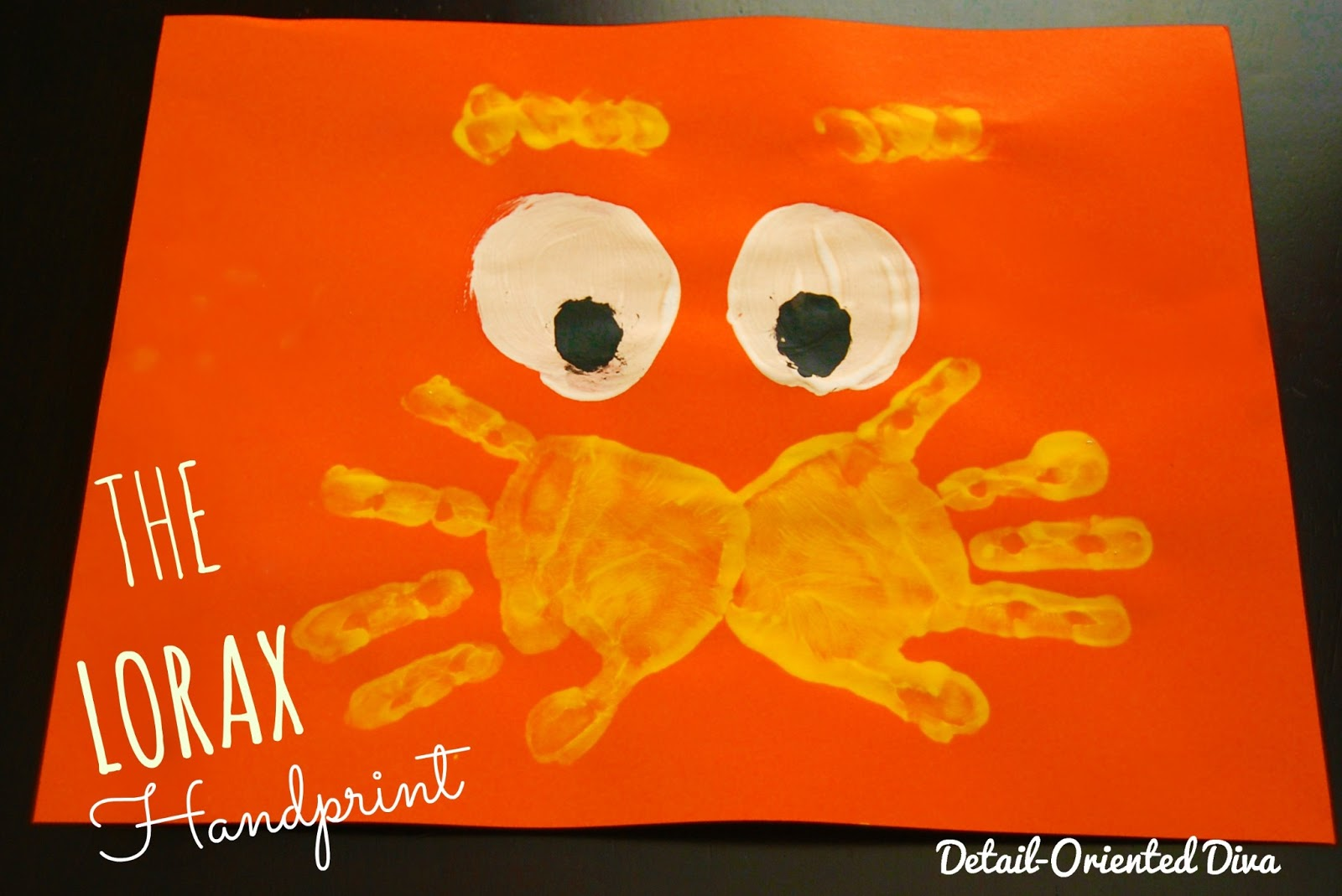 detail oriented diva the lorax handprint dr seuss birthday saturday 16 2013