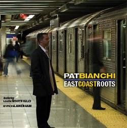 Pat Bianchi East Coast Roots