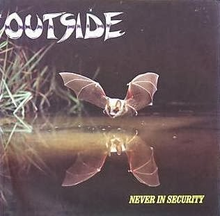 Outside - Never In Security 1988 Germany Heavy Metal