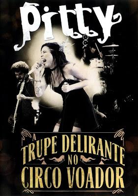 Pitty - A Trupe Delirante No Circo Voador - DVDRip