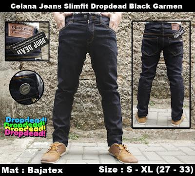 Celana Jeans Slimfit Dropdead