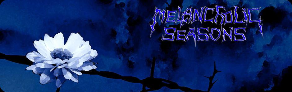 Melancholic Seasons Weblog