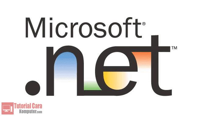 Pengertian, Cara Kerja dan Fungsi Microsoft .NET Framework - TutorialCaraKomputer.com