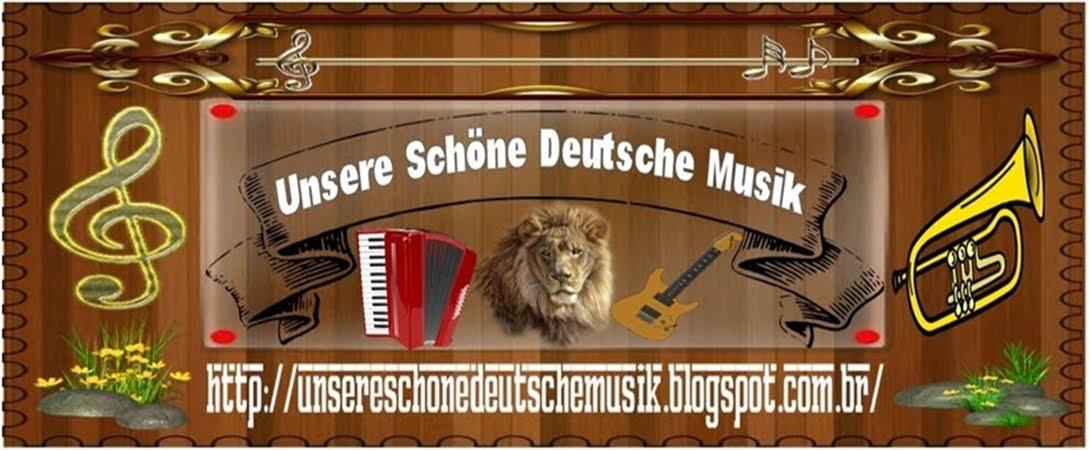 Unsere Schöne Deutsche Musik