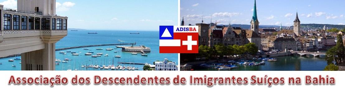 ADISBA - Associação dos Descendentes de Imigrantes Suíços na Bahia