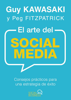 LIBRO - El arte del Social Media Guy Kawasaki & Peg Fitzpatrick  (Anaya Multimedia - 10 marzo 2016) Edición papel & digital ebook kindle Comprar en Amazon España