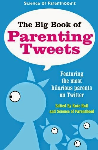 http://www.amazon.com/Big-Book-Parenting-Tweets-Featuring/dp/1503189554