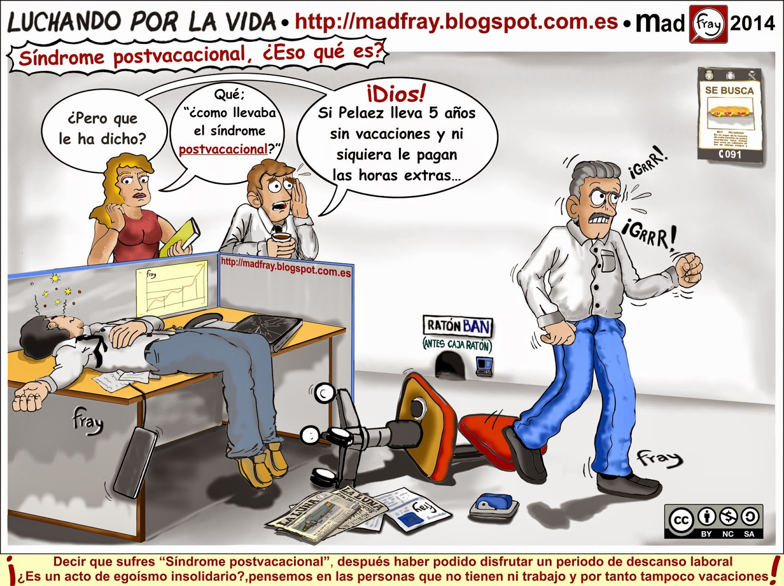 """Viñeta de humor """"El síndrome postvacacional"""", enfermedad promovida por los medios de comunicación. Mad Fray"""