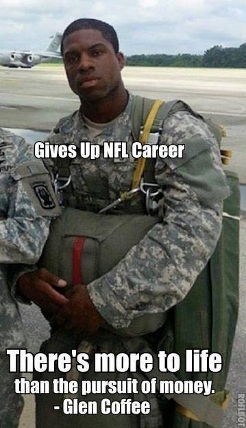 #GlenCoffee #nfl #nflcareer #army.- Gives up nfl career there's more to life than the pursuit of money. -  Glen Coffee